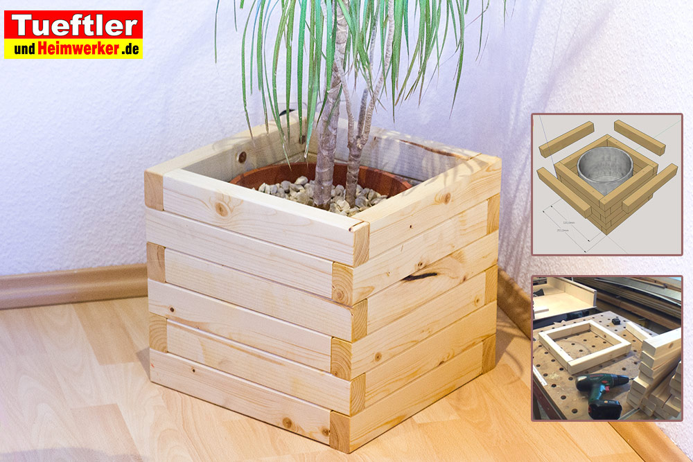 Diy Blumenkubel Pflanzkubel Schnell Selbst Gebauttueftler Und